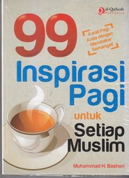 99 Inspirasi Pagi Untuk Setiap Muslim