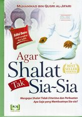 Agar Shalat tak Sia-Sia