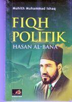 Fiqh Politik Hasan Al Banna