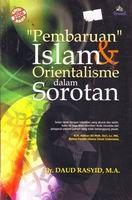 Pembaruan Islam Saat Orientalisme Dalam Sorotan