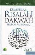 Kumpulan Risalah Dakwah Hasan Al-Banna Jilid 3