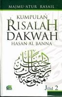 Kumpulan Risalah Dakwah Hasan Al-Banna Jilid 2