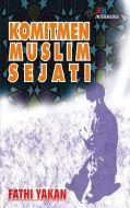 Komitmen Muslim Sejati