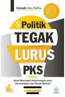 POLITIK TEGAK LURUS PKS