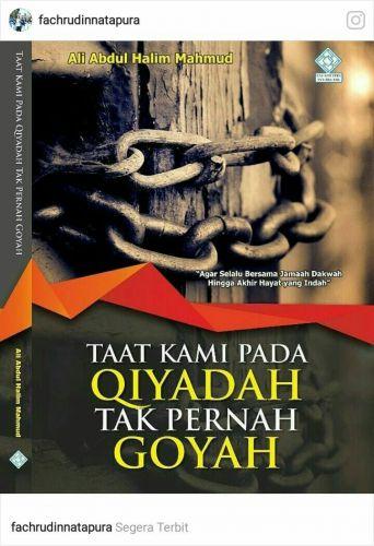 Taat Kami pada Qiyadah Tak Pernah Goyah