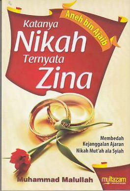 Katanya Nikah Ternyata Zina