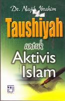 Tausiyah Untuk Aktivis Islam